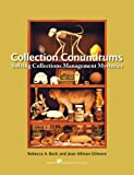 img - for Collection Conundrums: Solving Collections Management Mysteries book / textbook / text book