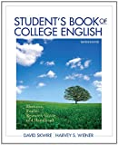 Student's Book of College English: Rhetoric, Reader, Research Guide and Handbook (13th Edition) (0205171672) by Skwire, David