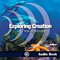 Exploring Creation with Marine Biology (       UNABRIDGED) by Sherri Seligson Narrated by Marrisa Leinart