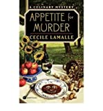 img - for [ APPETITE FOR MURDER (CULINARY MYSTERIES (PAPERBACK)) ] By Lamalle, Cecile ( Author) 1999 [ Paperback ] book / textbook / text book