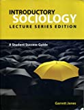 Introductory Sociology Lecture series edition