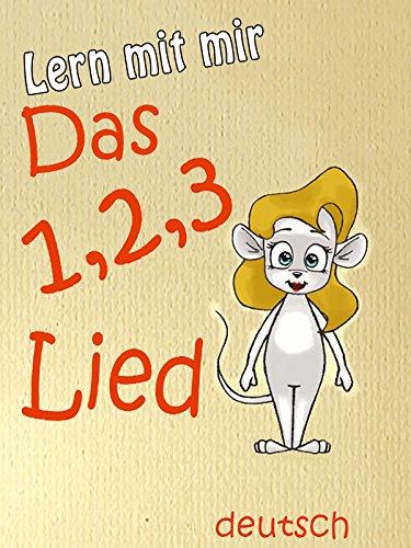 Das 1, 2, 3 Lied : Watch online now with Amazon Instant Video: Lern mit mir