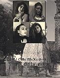 El cine mexicano a traves de la critica / The Mexican film through criticism (Spanish Edition) (9683695361) by Garcia, Gustavo