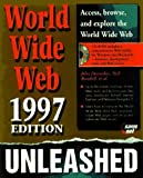 img - for The World Wide Web Unleashed 1997 by John December (1997-01-04) book / textbook / text book