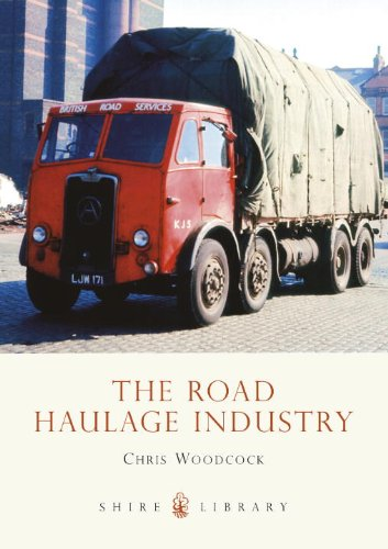 The Road Haulage Industry (Shire Library)