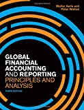 img - for Global Financial Accounting and Reporting: Principles and Analysis. Peter Walton and Walter Aerts book / textbook / text book