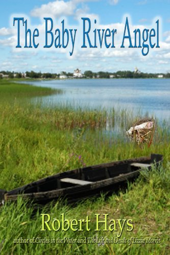 Book: The Baby River Angel by Robert Hays