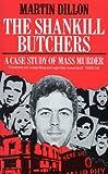 The Shankill Butchers: A Case Study of Mass Murder