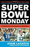 Super Bowl Monday: From the Persian Gulf to the Shores of West FloridaThe New York Giants, the Buffalo Bills, and Super Bowl XXV