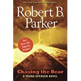 "Chasing the Bear: A Young Spenser Novelvon ""Robert B. Parker"""