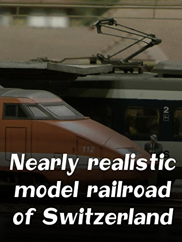 Nearly realistic model railroad of Switzerland