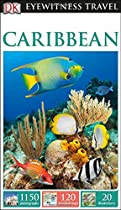 DK Eyewitness Travel Guide: Caribbean