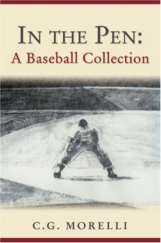 In the Pen: A Baseball Collection