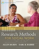Brooks/Cole Empowerment Series: Research Methods for Social Work (1285173465) by Rubin, Allen