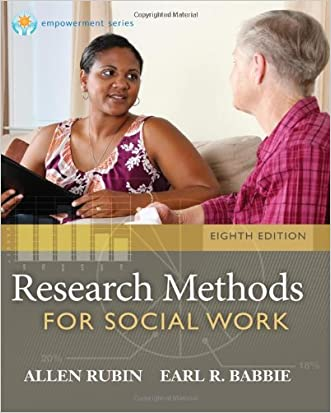 Research Methods for Social Work, 8th Edition (Brooks/Cole Empowerment Series)