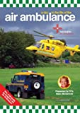 A Day In The Life Of The Air Ambulance [DVD]