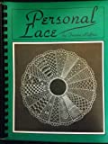 img - for Personal Lace: A Collection of Bobbin Lace Patterns book / textbook / text book