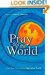 Pray for the World: A New Prayer Reso...