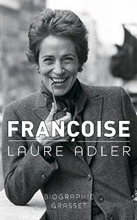 Françoise, Adler, Laure