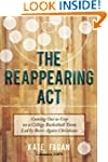The Reappearing Act: Coming Out as Ga...