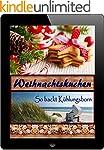Weihnachtskuchen: 40 himmlische Rezep...