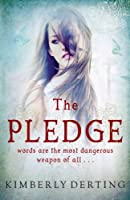 The Pledge (The Pledge Trilogy Book 1)
