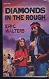 Eric Walters Diamonds in the Rough (Gemini Books)