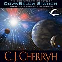 Downbelow Station (       UNABRIDGED) by C. J. Cherryh Narrated by Brian Troxell