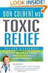 Toxic Relief Revised & Expanded