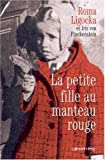 img - for La petite fille au manteau rouge (French Edition) book / textbook / text book