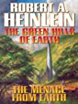 The Green Hills of Earth and The Mena...