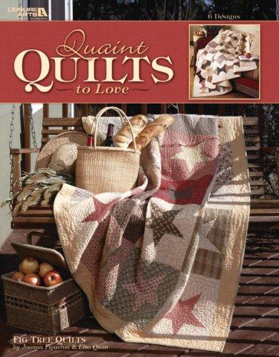 Quaint Quilts to Love (Leisure Arts #3714)