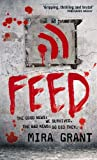 Feed (Newsflesh Trilogy) by Unknown