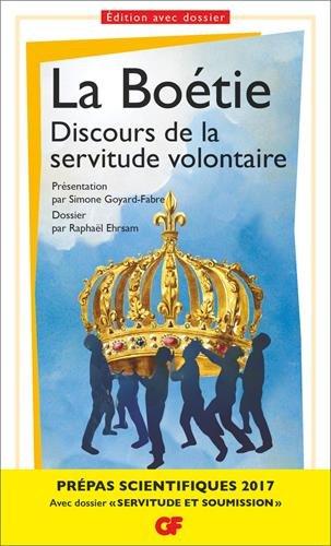 Discours de la servitude volontaire - Prépas scientifiques 2016-2017