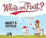 img - for Who's on First? by Bud Abbott (2013-02-19) book / textbook / text book