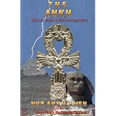 The Ankh: African Origin of Electromagnetism by Nur Ankh Amen