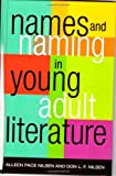 img - for Names and Naming in Young Adult Literature (Scarecrow Studies in Young Adult Literature) book / textbook / text book