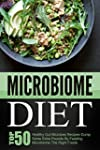 Microbiome Diet: Top 50 Healthy Gut M...