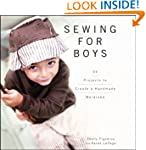 Sewing for Boys: 24 Projects to Creat...