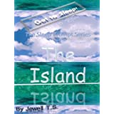 Get to Sleep! #2 (The Sleep Prompt Series: The Island)