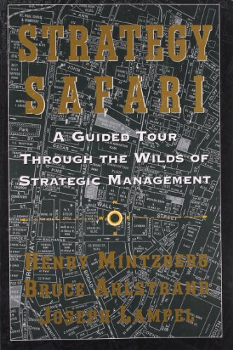 Strategy Safari: A Guided Tour Through The Wilds of...