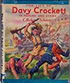The life of Davy Crockett in picture and…