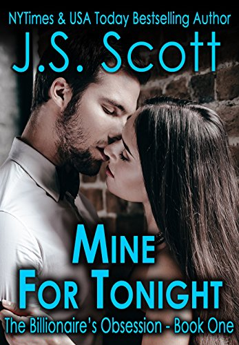 Mine For Tonight by J. S. Scott ebook deal