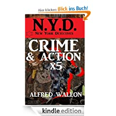 Crime und Action mal 5 - NYD-Sammelband (N.Y.D. - New York Detectives)