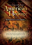 Building on the American Heritage Series 6 DVD Set (The American Heritage Series Sequel)