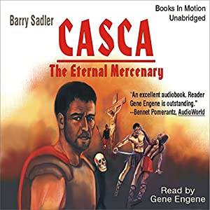 Casca the Eternal Mercenary: Casca Series #1 Audiobook