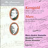 The Romantic Piano Concerto, Vol. 18 Korngold & Marx