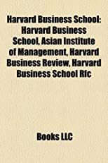 Harvard Business School: Harvard Business School, Asian Institute of Management, Harvard Business Review, Harvard Business School Rfc