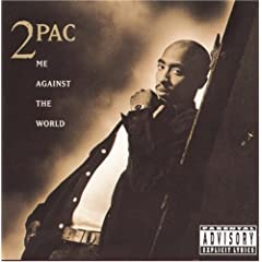 Cover: 2 Pac - Me Against The World