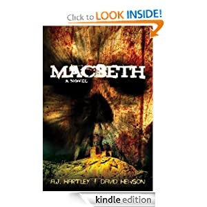 Kindle Daily Deal: Macbeth: A Novel, by by A.J. Hartley and David Hewson. Publisher: Thomas and Mercer (May 22, 2012)